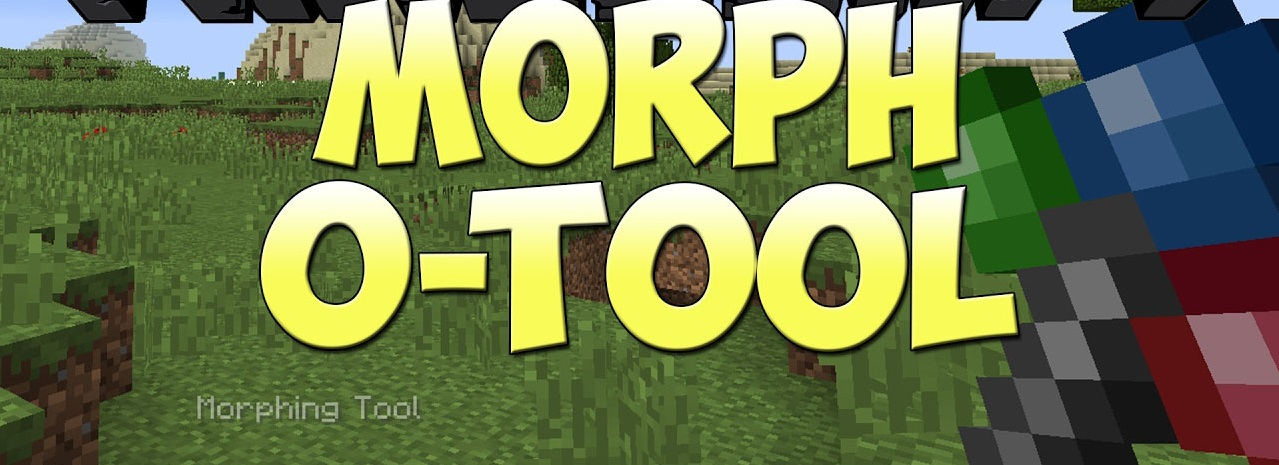 Morph-o-Tool-Mod-prevyu