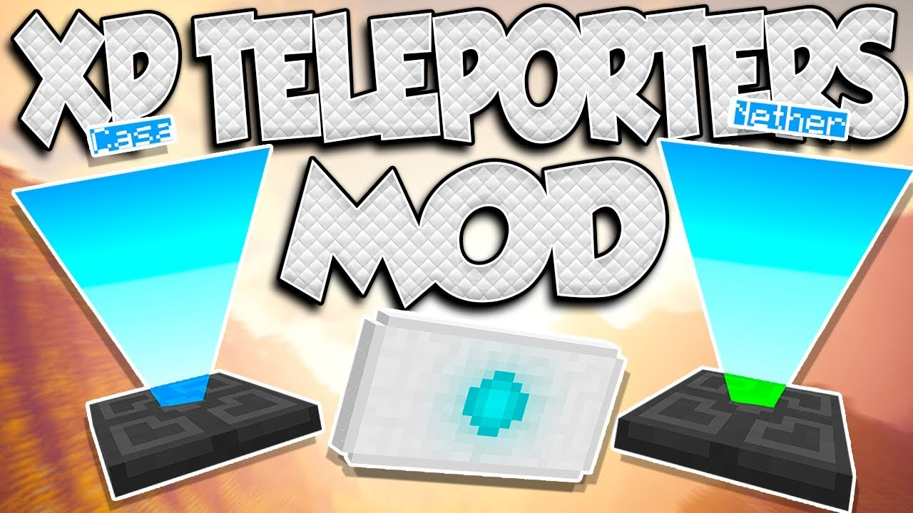 XP-Teleporters-Mod