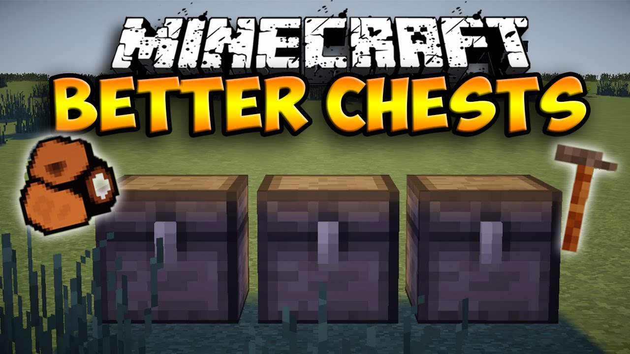 Better-Chests-Mod