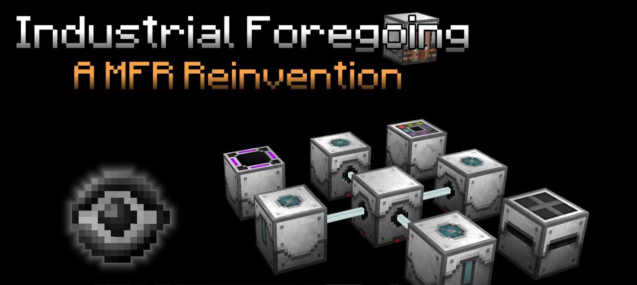 Industrial-Foregoing-Mod
