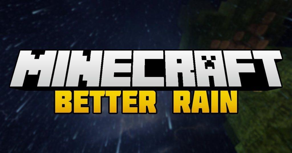 Better Rain Майнкрафт