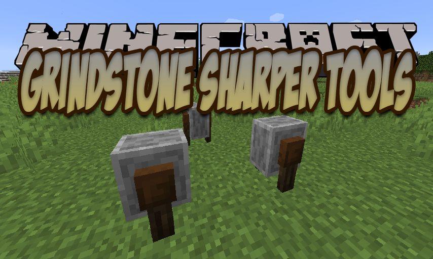 Мод Grindstone Sharper Tools